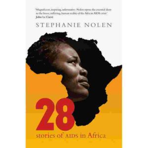28 Stories of AIDS in Africa