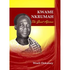 Kwame Nkrumah. The Great African
