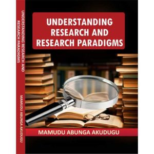 Understanding Research and Research Paradigms