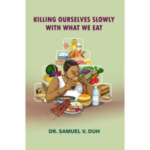 Killing Ourselves Slowly with what We Eat