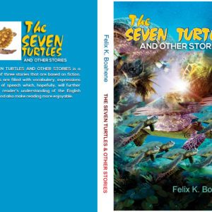 THE SEVEN TURTLES AND OTHER STORIES