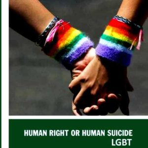 HUMAN RIGHTS OR HUMAN SUICIDE:LGBT