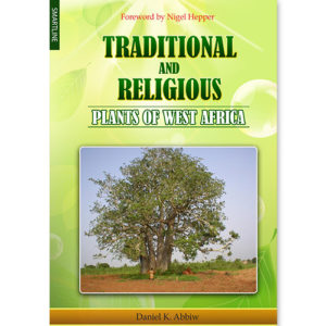 Traditional And Religious Plants in West Africa