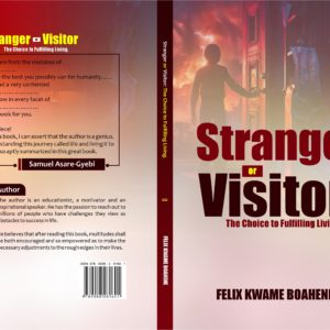 STRANGER OR VISITOR: THE CHOICE TO FULFILLING LIVING