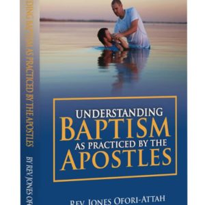 Understanding Baptism as Practiced by the Apostles